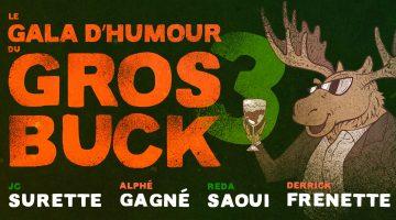 La tournée du Gros Buck 3 à Rouyn-Noranda