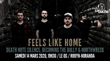 Feels Like Home, DeathNoteSilence, BecomingTheBully, Northwreck