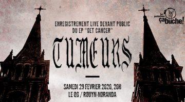 """Tumeurs - Enregistrement live du EP """"Get Cancer"""""""
